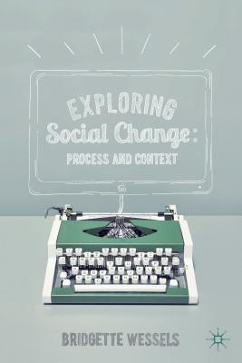 Exploring Social Change By Wessels, Bridgette