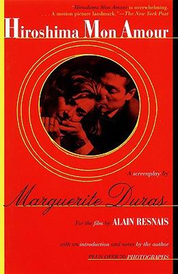 Hiroshima Mon Amour By Duras, Marguerite/ Resnais, Alain/ Seaver, Richard (TRN)